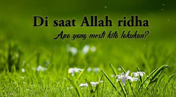 Saat Allah Ridho Markaz Inayah